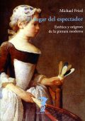 El lugar del espectador, Michael Fried