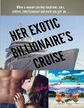 Her Exotic Billionaire's Cruise: Day At Sea #1 Romps B7, Cupideros