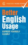 Webster's Word Power Better English Usage, Betty Kirkpatrick