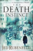The Death Instinct, Jed Rubenfeld