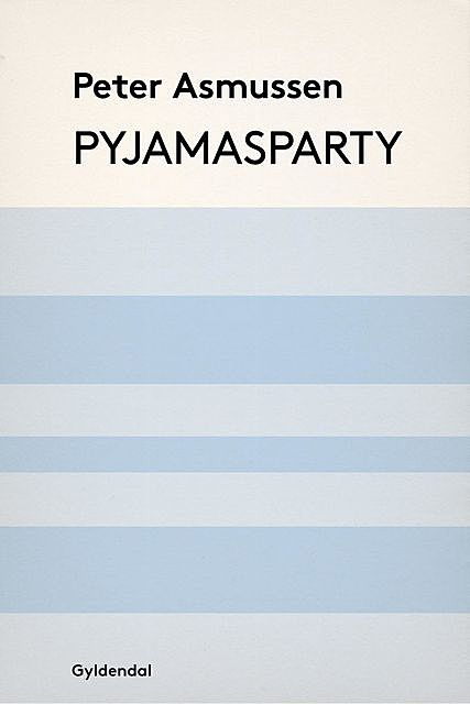 Pyjamasparty, Peter Asmussen