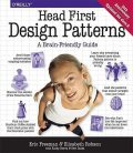 Head First: Design Patterns, Eric, Bates, Elisabeth, Sierra, Freeman, Kathy, Bert, Robson
