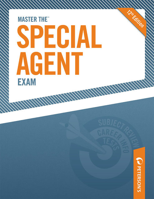 Master The Special Agent Exam, Peterson's