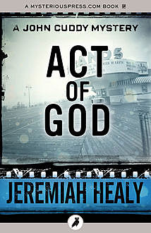 Act of God, Jeremiah Healy