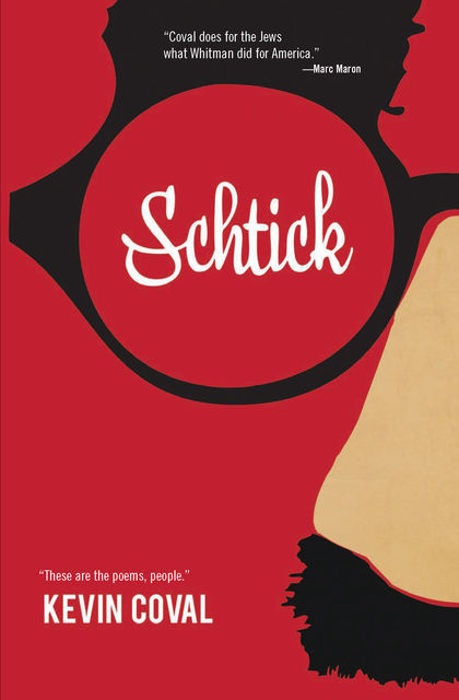 Schtick, Kevin Coval