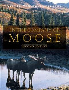 In the Company of Moose, Victor VanBallenberghe