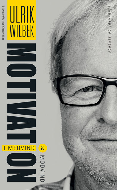 Motivation – i medvind og modvind, Ulrik Wilbek
