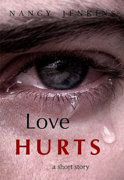 Love Hurts, Nancy Jenkins
