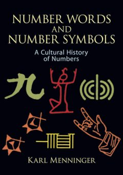 Number Words and Number Symbols, Karl Menninger