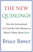The New Quislings, Bruce Bawer