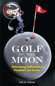 Golf on the Moon, Dick Hess