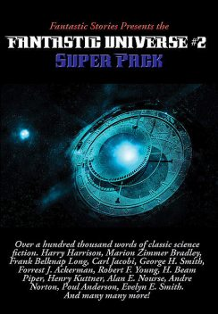 Fantastic Stories Presents the Fantastic Universe Super Pack #2, Evelyn E.Smith