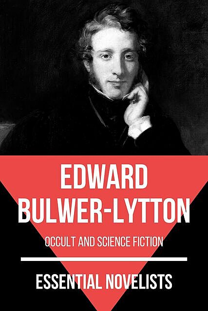 Essential Novelists – Edward Bulwer-Lytton, Edward Bulwer-Lytton, August Nemo