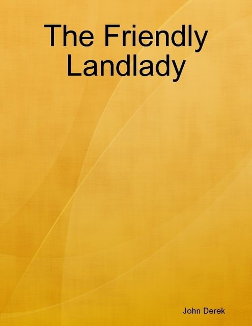 The Friendly Landlady, John Derek