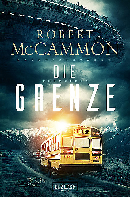 DIE GRENZE, Robert McCammon