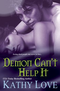 Demon Cant Help It, Kathy Love
