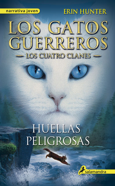 Huellas peligrosas, Erin Hunter