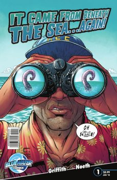 It Came From Beneath the Sea… Again! #1, Clay Griffith