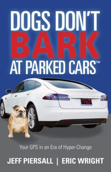 Dogs Don't Bark at Parked Cars, Eric Wright, Jeff Piersall