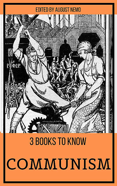 3 books to know Communism, Karl Marx, Friedrich Engels, Jean-Jacques Rousseau, August Nemo