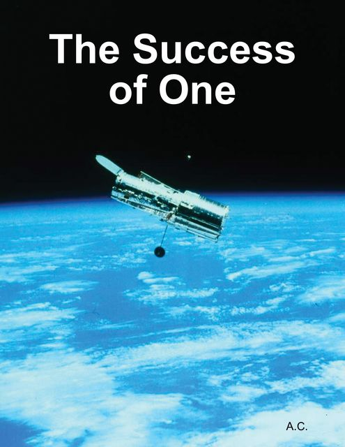 The Success of One, A C