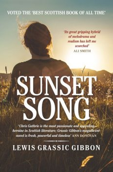 Sunset Song, Lewis Grassic Gibbon
