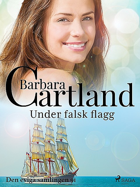 Under falsk flagg, Barbara Cartland