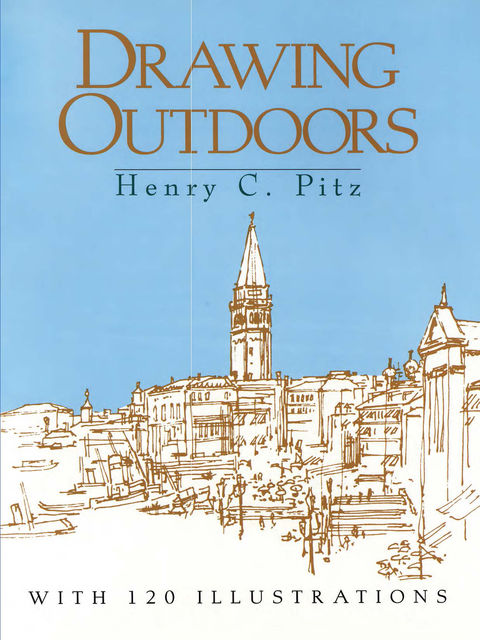 Drawing Outdoors, Henry C.Pitz