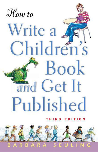 How to Write a Children's Book and Get It Published, Barbara Seuling