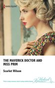 The Maverick Doctor and Miss Prim, Scarlet Wilson