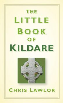 The Little Book of Kildare, Chris Lawlor
