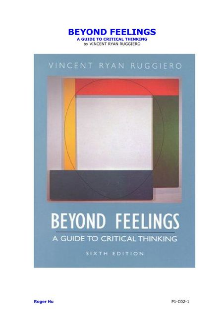 BEYOND FEELINGS A GUIDE TO CRITICAL THINKING, Roger Hu, VINCENT RYAN RUGGIERO