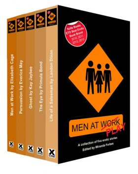 Men at Work, Elizabeth Cage, Primula Bond, Landon Dixon, Kay Jaybee, Everica May