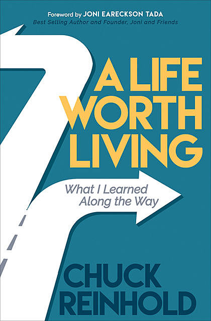 A Life Worth Living, Chuck Reinhold