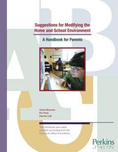Suggestions for Modifying the Home and School Environment: A Handbook for Parents, Dennis Lolli, Flo Peck