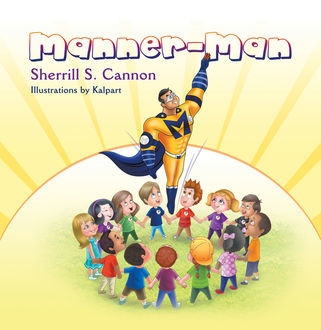 Manner-Man, Sherrill Cannon