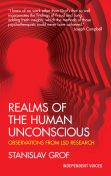 Realms of the Human Unconscious, Stanislav Grof