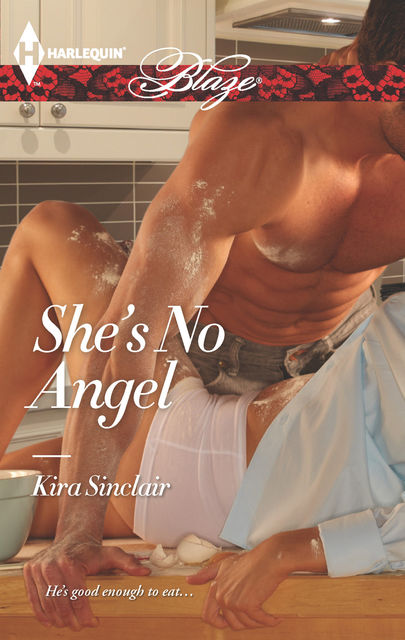 She's No Angel, Kira Sinclair
