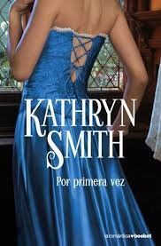 Por Primera Vez, Kathryn Smith