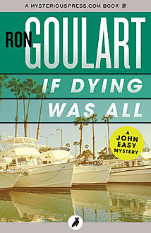 If Dying Was All, Ron Goulart