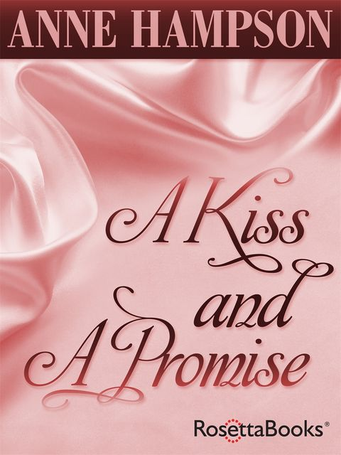 A Kiss and a Promise, Anne Hampson