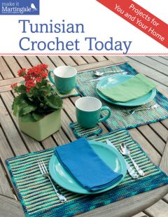 Tunisian Crochet Today, Sheryl Thies