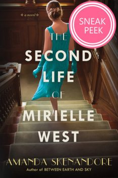 The Second Life of Mirielle West: Chapter Sampler, Amanda Skenandore