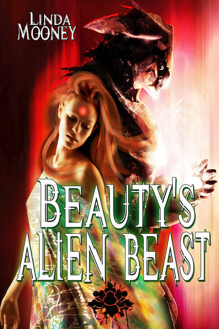 Beauty's Alien Beast, Linda Mooney