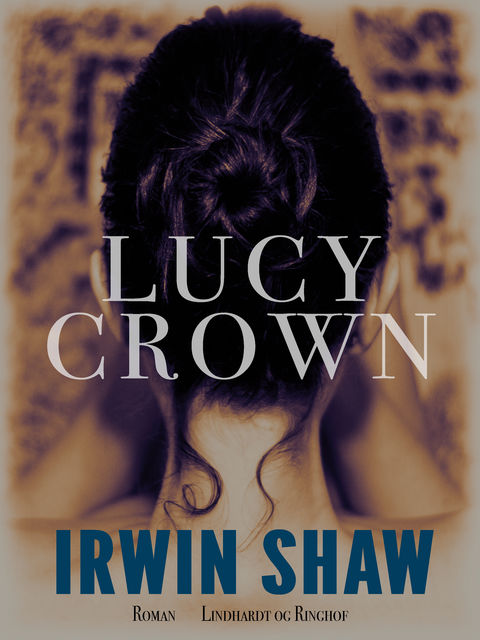 Lucy Crown, Irwin Shaw