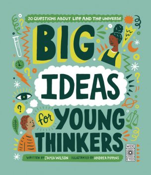 Big Ideas For Young Thinkers, Jamia Wilson