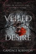 Veiled by Desire, Candace Robinson