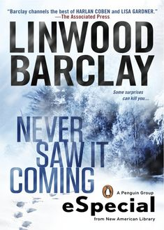 Never Saw It Coming, Linwood Barclay