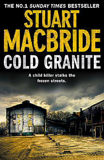 Cold Granite (Logan McRae, Book 1), Stuart MacBride