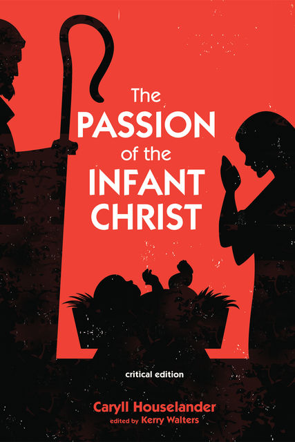 The Passion of the Infant Christ, Caryll Houselander